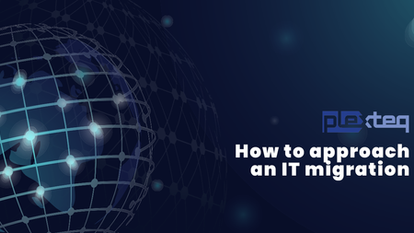 How to approach an IT migration
