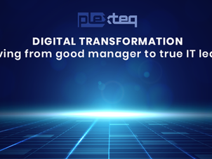 Digital transformation: moving from good manager to a true IT leader