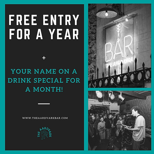 Free Entry for a Year + Drink Special With Your Name