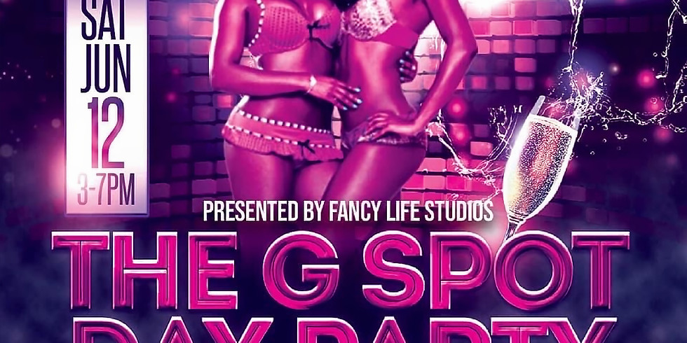 """THE G SPOT """"ALL GIRL"""" DAY PARTY"""