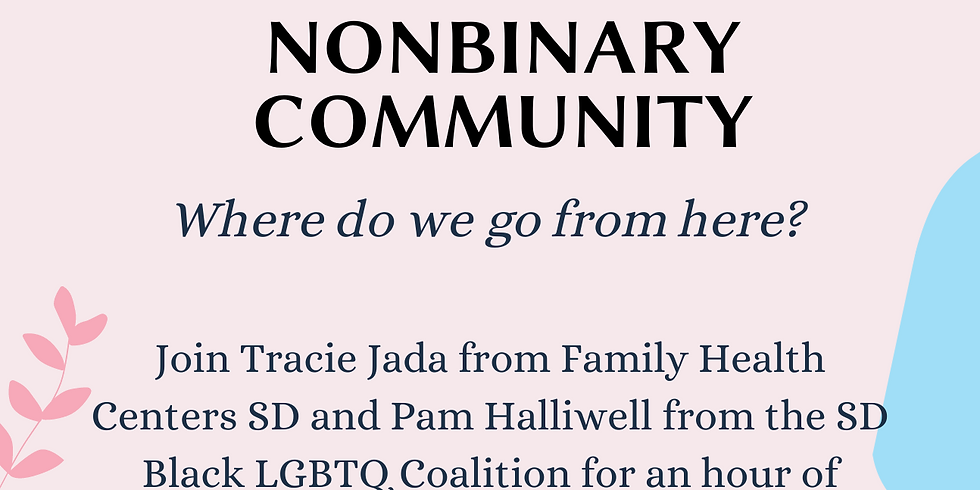 Life After Covid - Only For San Diego Black Trans, Nonbinary & Gender Non Conforming Community