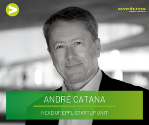 Interview with Dr. André Catana (Head of EPFL Startup Unit)