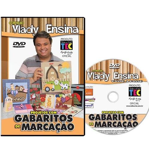 Projetos com Gabaritos de Marcação - Col. Vlady Ensina