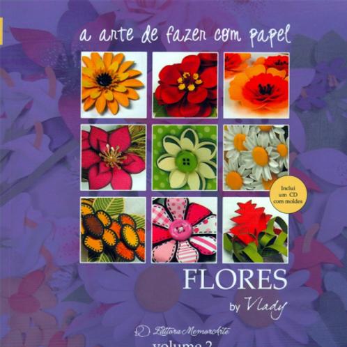 A Arte de Fazer com Papel - Flores