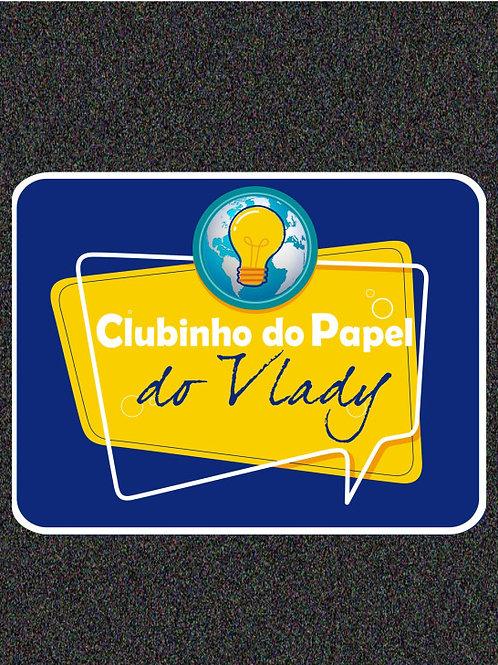 Assinar o Clubinho do Vlady