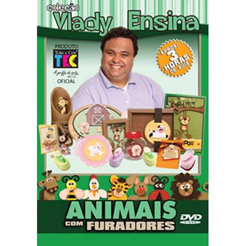 Animais com Furadores - 3horas - Col. Vlady Ensina