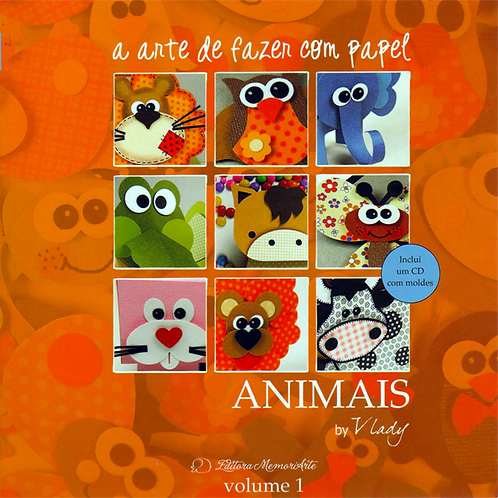 A Arte de Fazer com Papel - Animais