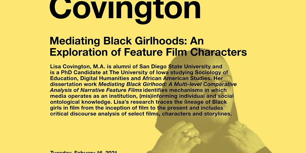 Mediating Black Girlhoods: An Exploration of Feature Film Characters | Lisa Covington