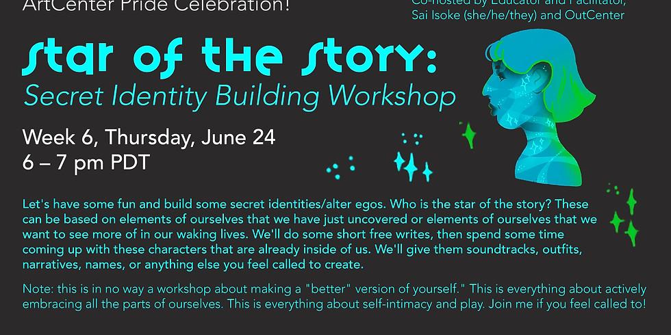 ArtCenter Pride Celebration: Star of the Story!