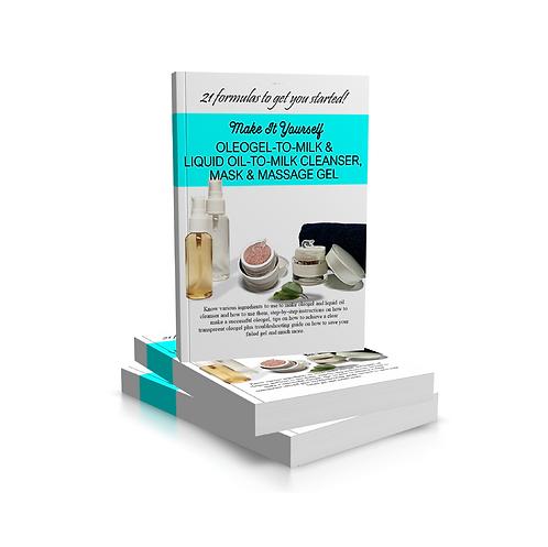 Oleogel Recipes, Gel-to-Milk Cleanser, Mask, Massage Gel