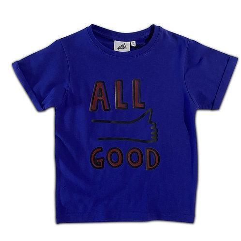 T-shirt Cos I Said So ALL GOOD