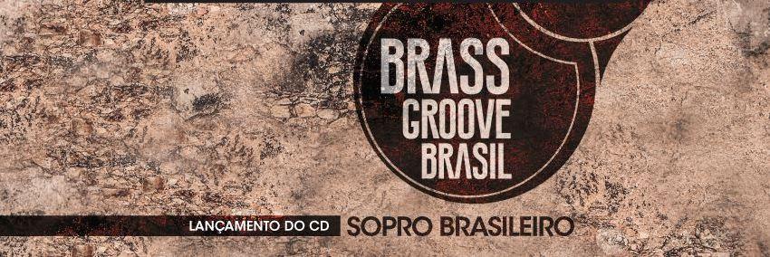 Gravação CD Brass Groove Brasil