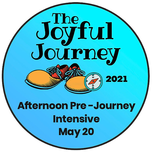 Afternoon Pre-Journey Intensives-May 20, 2021
