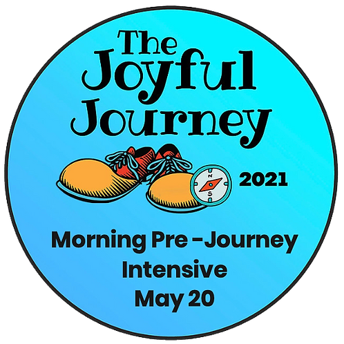 Morning Pre-Journey Intensives-May 20, 2021