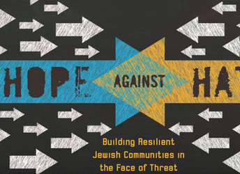 Jewish Federation of Metro Detroit Plans: Hope Against Hate