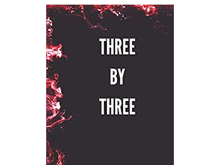 Three by Three is out Now!