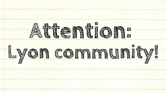Attention: Lyon community