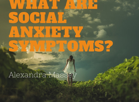 What Are Social Anxiety Symptoms?