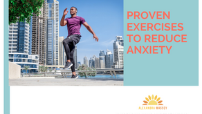 PROVEN EXERCISES TO REDUCE ANXIETY