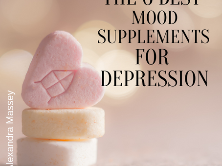 The 6 Best Mood Supplements For Depression