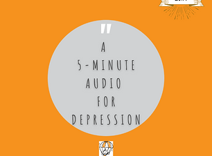 A 5-Minute Audio  For Depression.png