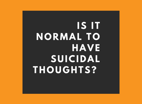 Is It Normal To Have Suicidal Thoughts?