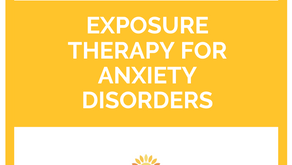 Exposure Therapy for Anxiety Disorders