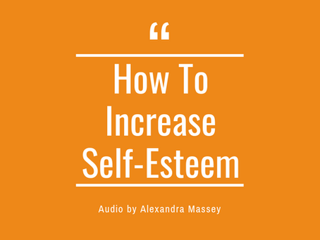 How To Increase Self Esteem.