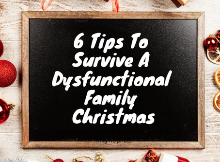 6 Tips To Survive A Dysfunctional Family Christmas