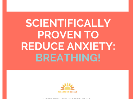Scientifically Proven To Reduce Anxiety: Breathing
