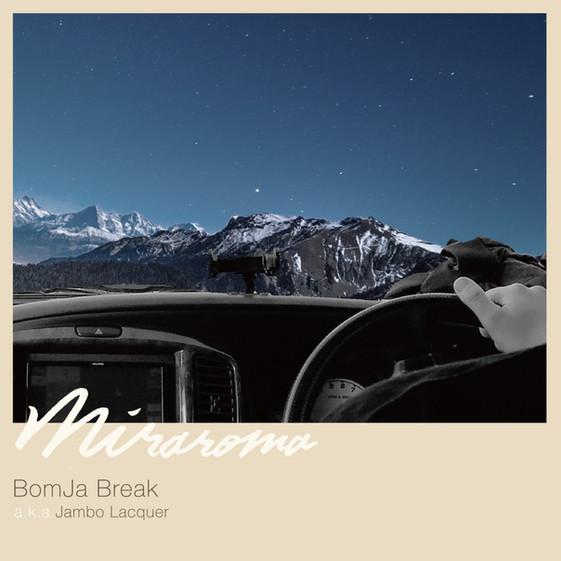 BomJa Break / MIRAROMA