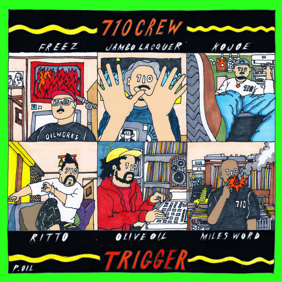 710CREW / TRIGGER