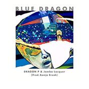DRAGON P & Jambo Lacquer / BLUE DRAGON
