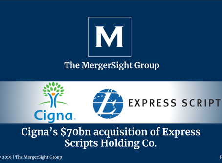 Cigna's $70bn acquisition of Express  Scripts Holding Co.