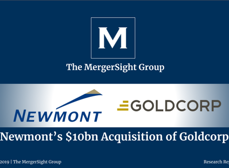 Newmont's $10bn Acquisition of Goldcorp