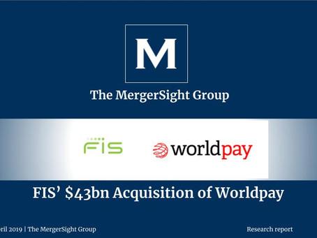 FIS' $43 billion Acquisition of Worldpay