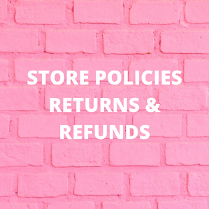 STORE POLICIES RETURNS & REFUNDS.png