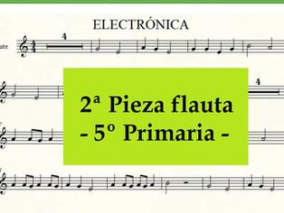 5º primaria FLAUTA - 2ª Pieza - Electrónica