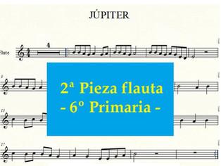6º Primaria FLAUTA - 2ª Pieza - Júpiter