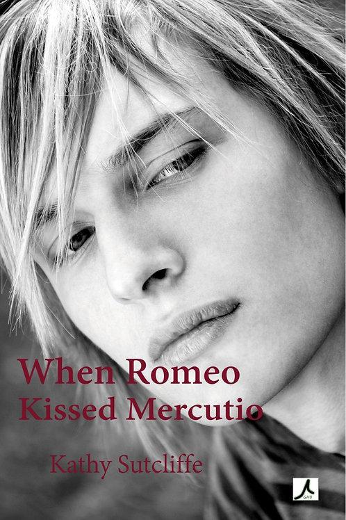 When Romeo Kissed Mercutio