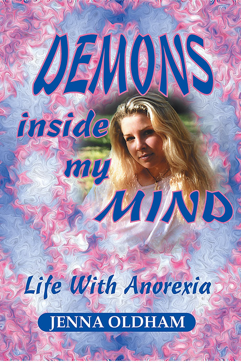 Demons Inside My Mind - Life With Anorexia Ebook