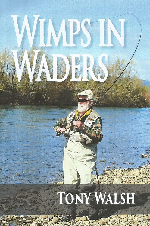 Wimps in Waders