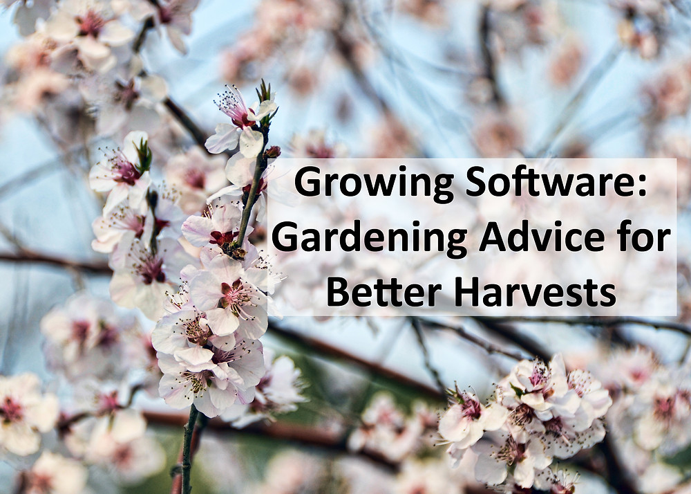 growing software, harvesting results