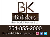 BK Builders Bret Mirick Homes
