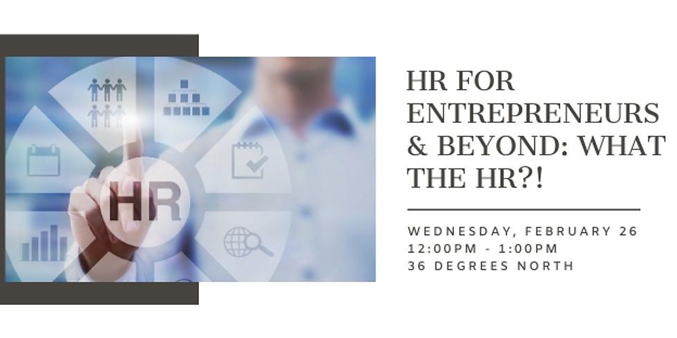 [TULSA] HR for Entrepreneurs & Beyond: What the HR?!