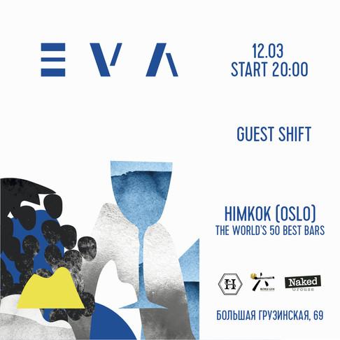 Guest Shift by Himkok в Eva