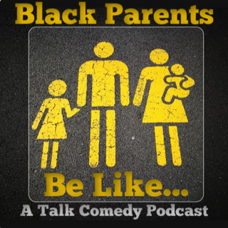 Black Parents Be Like Cover Image (1)_ed
