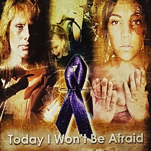 Today I Won't Be Afraid