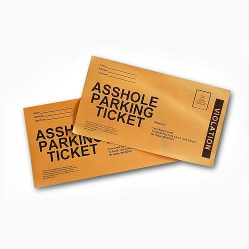Asshole Parking Tickets