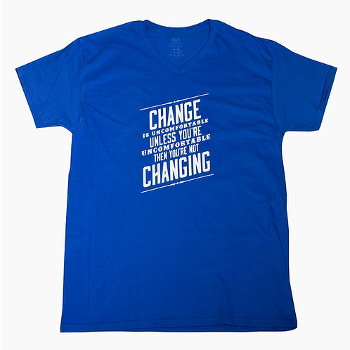 Change Is Uncomfortable Unisex